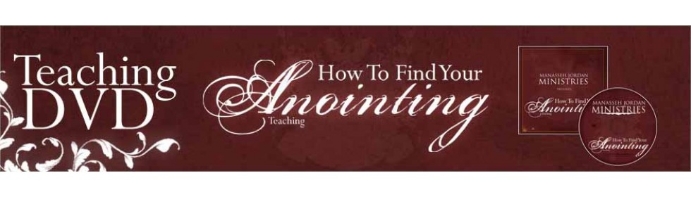 How To Find Your Anointing, Teaching